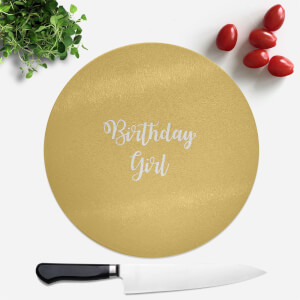 Birthday Girl Round Chopping Board