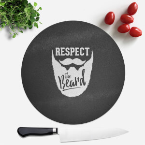 Respect The Beard Round Chopping Board