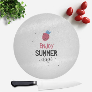 Enjoy Summer Days Round Chopping Board