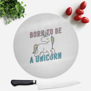 Born To Be A Unicorn Round Chopping Board