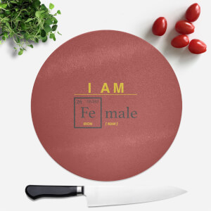 I Am Fe Male Round Chopping Board