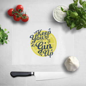 Keep Your Gin Up Chopping Board