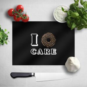 I Donut Care Chopping Board