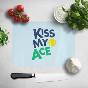 Kiss My Ace Chopping Board