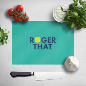 Roger That Chopping Board