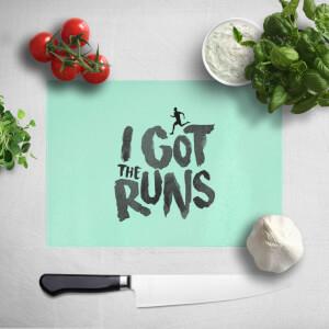 I Got The Runs Chopping Board