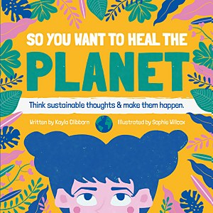 Sustainable Thoughts to Heal the Planet Book