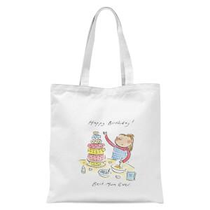 Happy Birthday Best Mum Ever Tote Bag - White