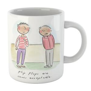 Flip Flops Are Never Acceptable Mug