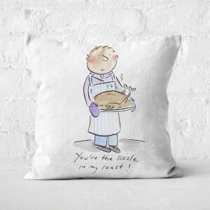 You're The Sizzle In My Roast! Square Cushion