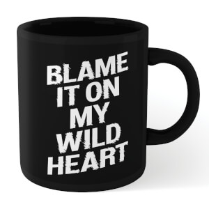 The Motivated Type Blame It On My Wild Heart Mug - Black