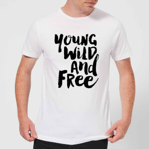 The Motivated Type Young, Wild And Free. Men's T-Shirt - White