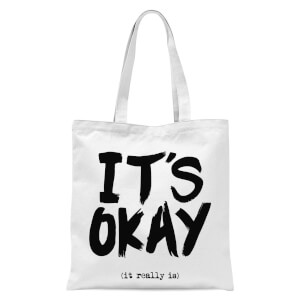 The Motivated Type It's Okay Tote Bag - White