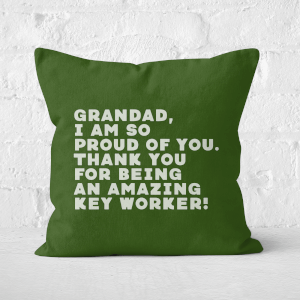 Grandad, I Am So Proud Of You. Square Cushion