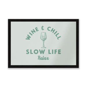 Wine And Chill Entrance Mat