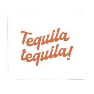 Tequila Tequila! Fleece Blanket