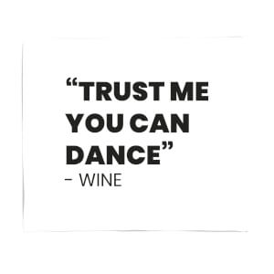 Trust Me You Can Dance - Wine Fleece Blanket