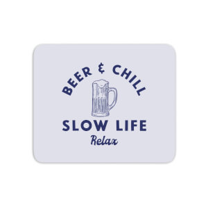 Beer And Chill Mouse Mat