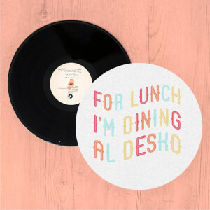 For Lunch I'm Dining Al Desko Slip Mat