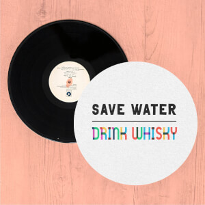 Save Water, Drink Whisky Slip Mat