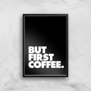 The Motivated Type But First Coffee Block Giclee Art Print
