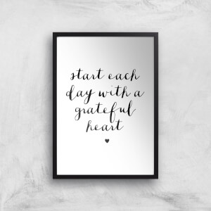 The Motivated Type Start Each Day With A Grateful Heart Handwritten Giclee Art Print