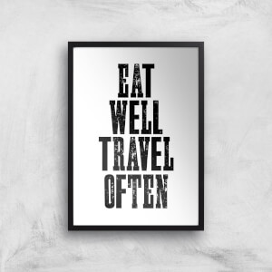 The Motivated Type Eat Well Travel Often Giclee Art Print