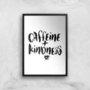 The Motivated Type Caffeine And Kindness Giclee Art Print