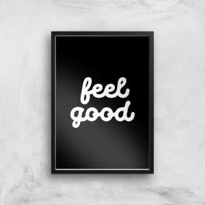 The Motivated Type Feel Good Black Giclee Art Print