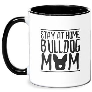 Stay At Home Bulldog Mom Mug - White/Black