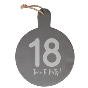 18 Time To Party! Engraved Slate Cheese Board