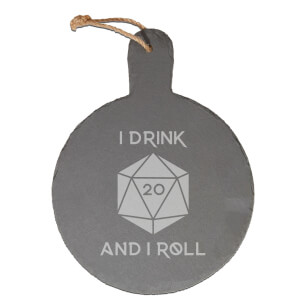 I Drink And I Roll D20 Engraved Slate Cheese Board