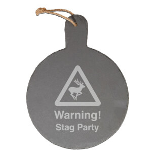 Warning! Stag Party Engraved Slate Cheese Board