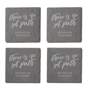 There Is No Set Path Engraved Slate Coaster Set
