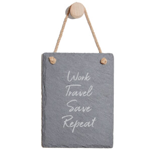 Work, Travel, Save Repeat Engraved Slate Memo Board - Portrait