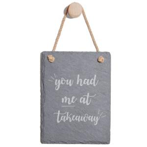 You Had Me At Takeaway Engraved Slate Memo Board - Portrait