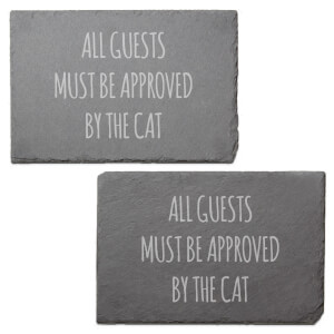 All The Guests Must Be Approved By The Cat Engraved Slate Placemat - Set of 2