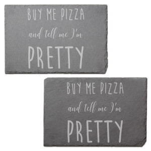 Buy Me Pizza And Tell Me I'm Pretty Engraved Slate Placemat - Set of 2