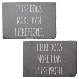 I Like Dogs More Than I Like People Engraved Slate Placemat - Set of 2