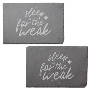 Sleep Is For The Weak Engraved Slate Placemat - Set of 2
