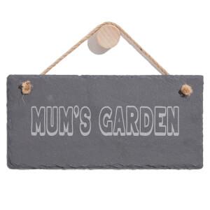 Mum's Garden Engraved Slate Hanging Sign