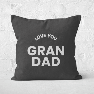 Love You Grandad Square Cushion