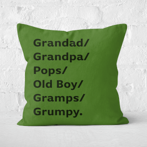 Grandad/Grandpa/Pops... Square Cushion