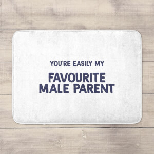You're Easily My Favourite Male Parent Bath Mat