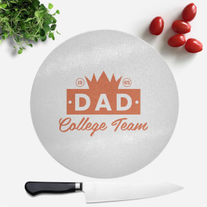 Dad College Team Round Chopping Board