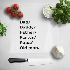 Dad/Daddy/Father... Chopping Board