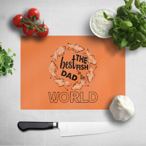 Best Fish Dad Chopping Board