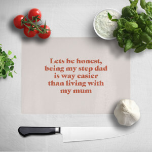 Lets Be Honest Chopping Board