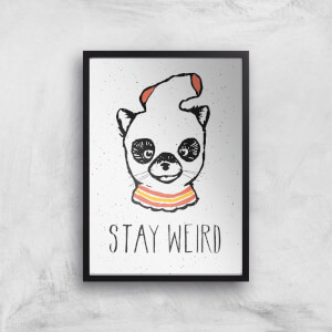 Stay Weird Giclee Art Print