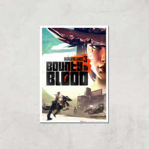 Borderlands 3 Bounty Of Blood Giclee Art Print - A2 - Print Only